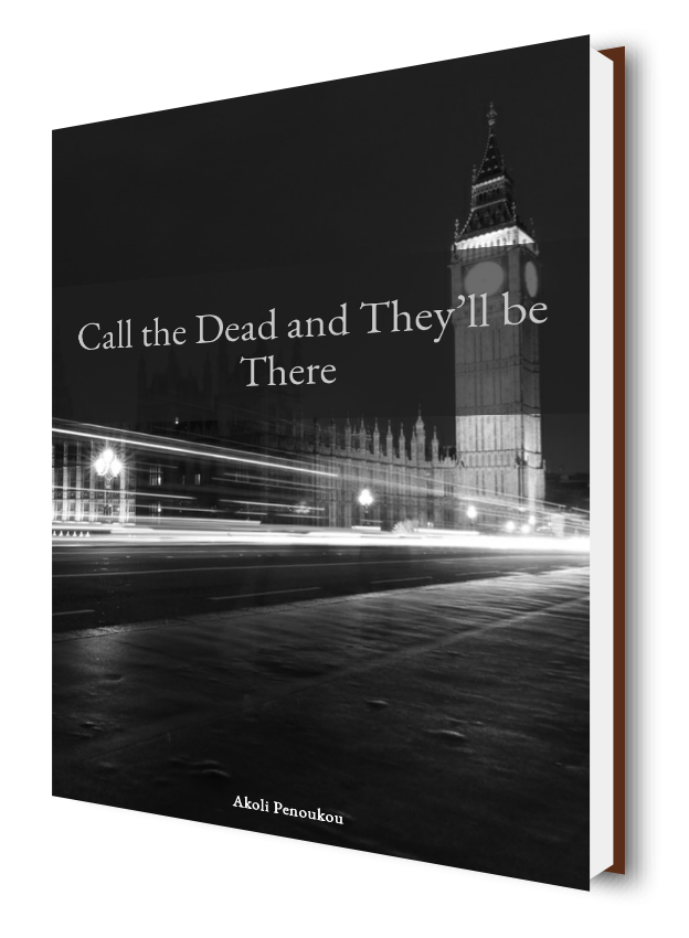 A dark eBook cover showing the London Bridge and Big Ben at night with the inscription Call the dead and they'll be there